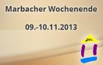 Marbacher Wochenende 2013